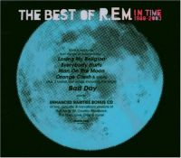 Cover R.E.M. - The Best Of R.E.M. In Time 1988-2003 [Limited Edition]